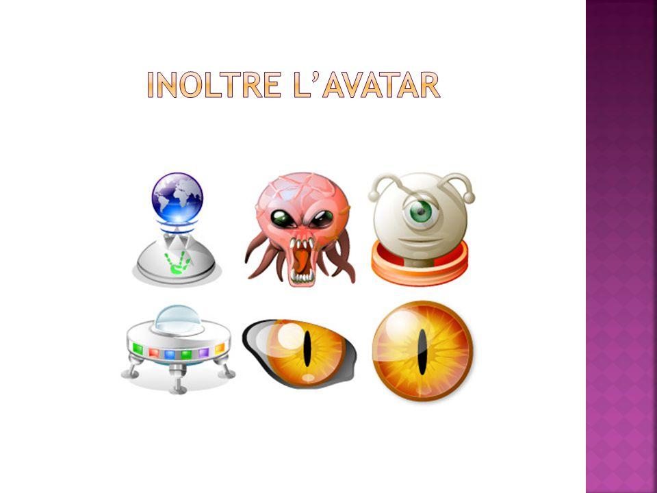 Inoltre l'avatar