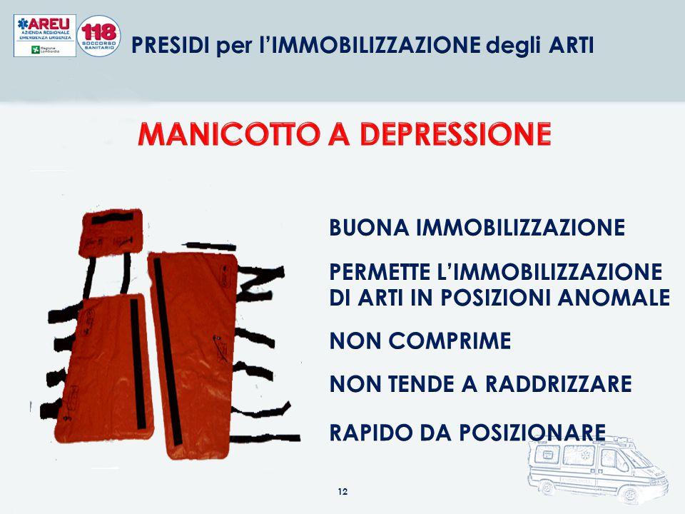 PRESIDI per l'IMMOBILIZZAZIONE degli ARTI MANICOTTO A DEPRESSIONE