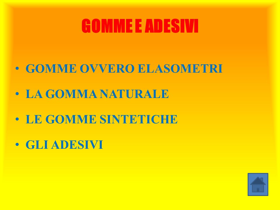GOMME E ADESIVI GOMME OVVERO ELASOMETRI LA GOMMA NATURALE