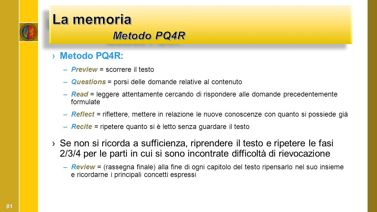 La memoria Metodo PQ4R Metodo PQ4R: