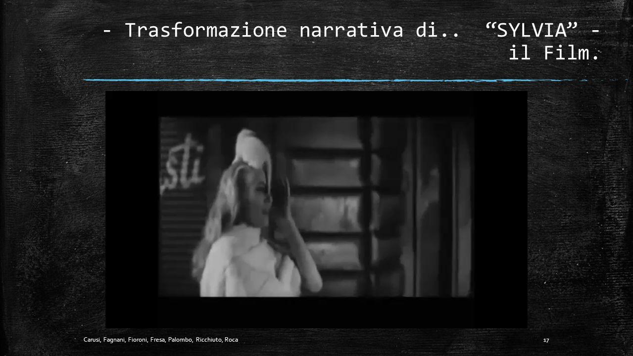 - Trasformazione narrativa di.. SYLVIA - il Film.