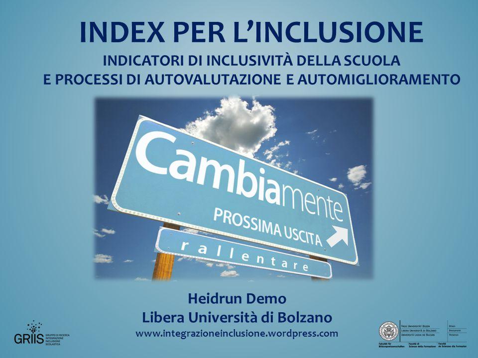 INDEX PER L'INCLUSIONE indicatori di inclusività dellA scuola e processi di autovalutazione e automiglioramento