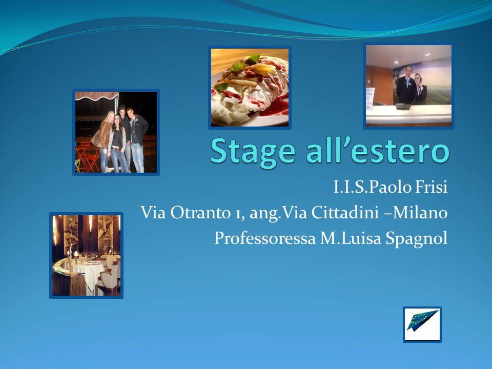 Stage all'estero I.I.S.Paolo Frisi