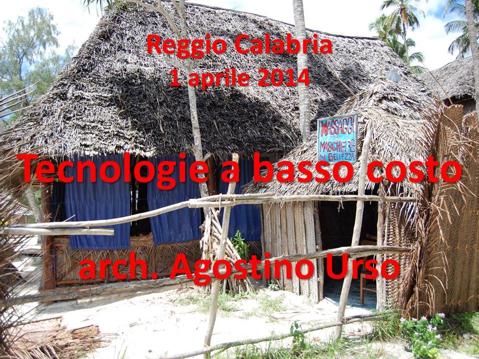 Reggio Calabria 1 aprile 2014 Tecnologie a basso costo arch
