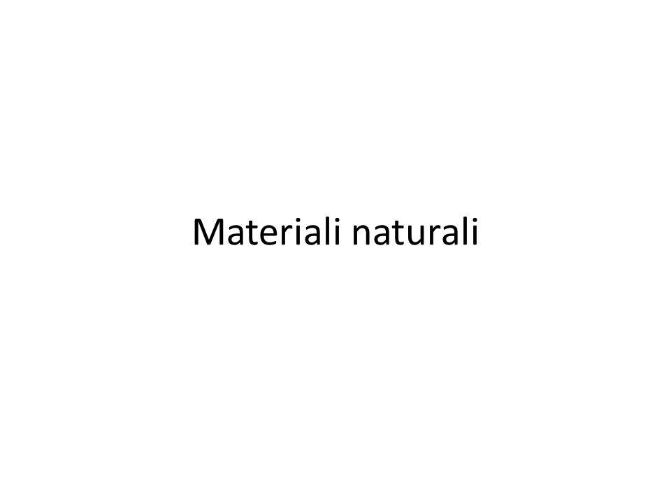 Materiali naturali