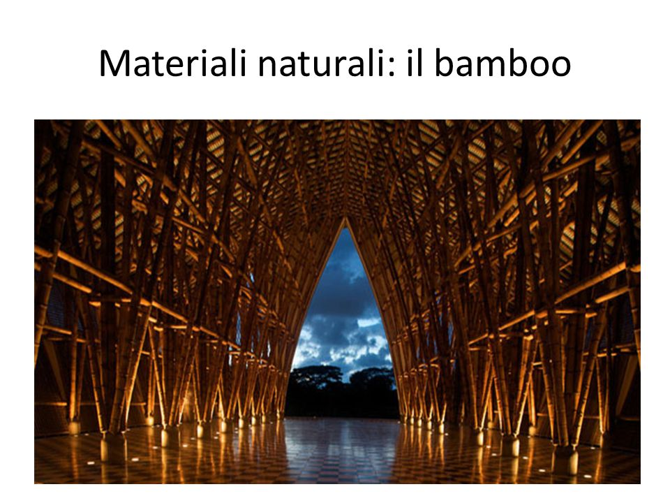 Materiali naturali: il bamboo