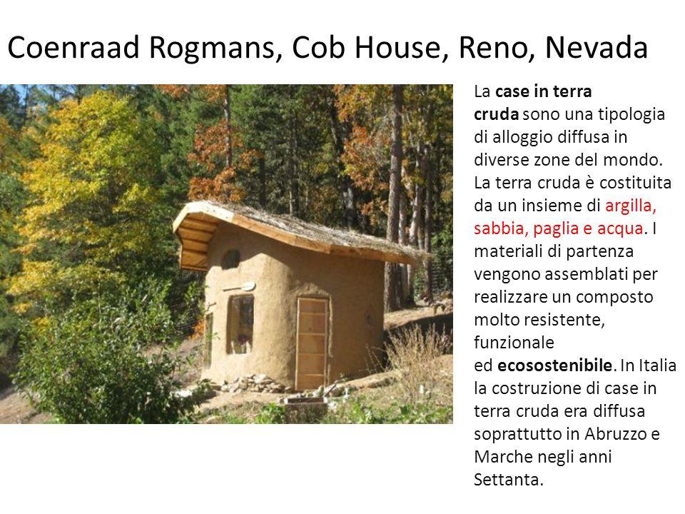 Coenraad Rogmans, Cob House, Reno, Nevada