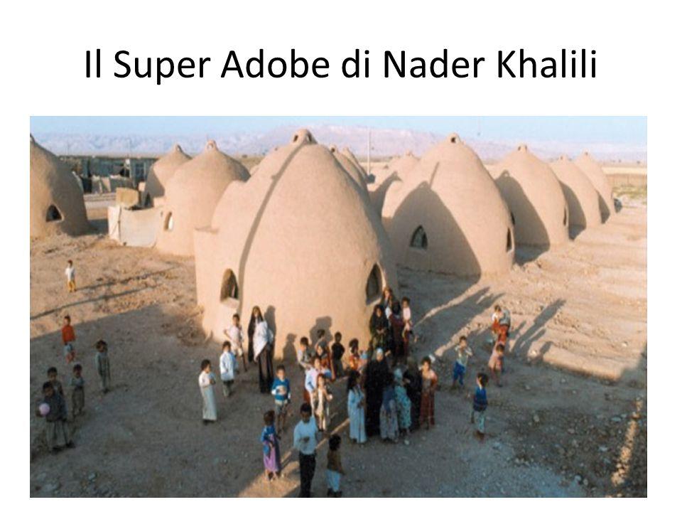 Il Super Adobe di Nader Khalili