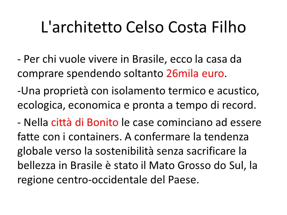 L architetto Celso Costa Filho