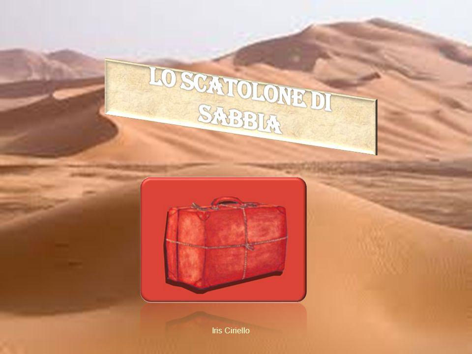 LO SCATOLONE DI SABBIA Iris Ciriello