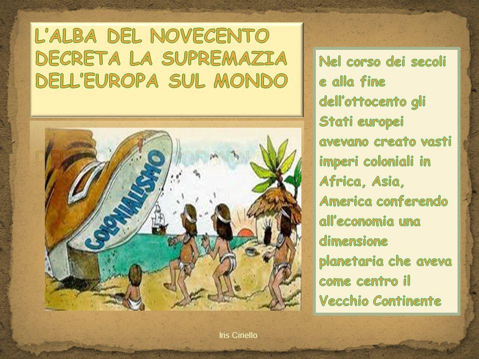 L'ALBA DEL NOVECENTO DECRETA LA SUPREMAZIA DELL'EUROPA SUL MONDO