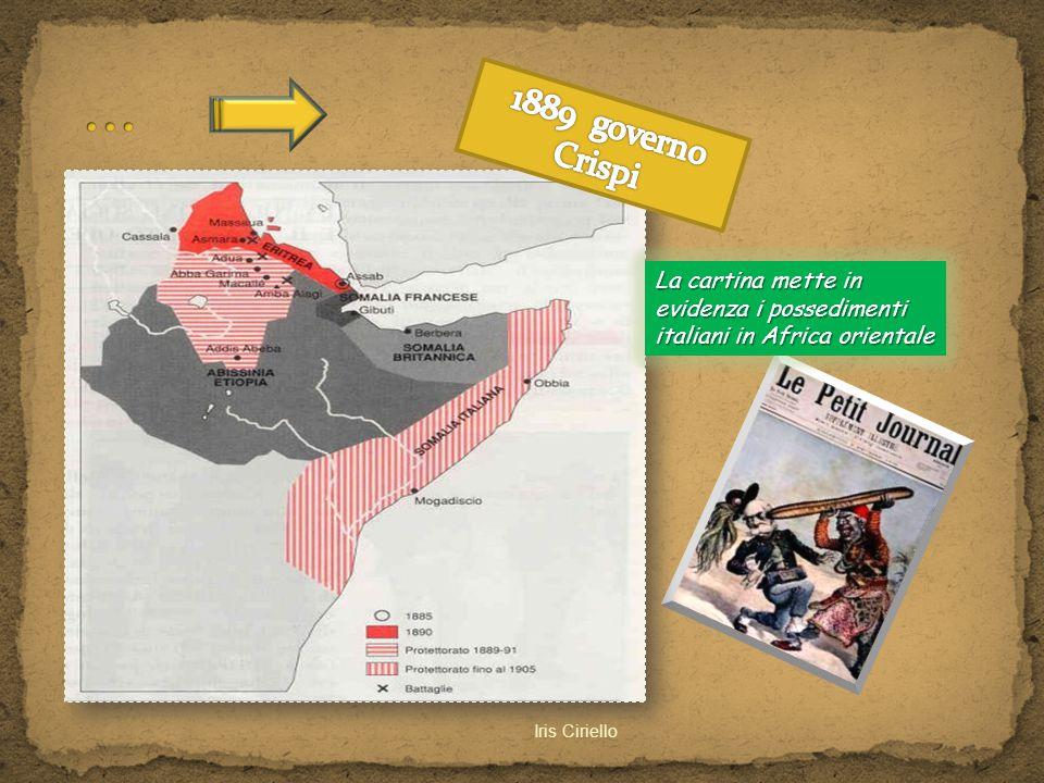 ... 1889 governo Crispi. La cartina mette in evidenza i possedimenti italiani in Africa orientale.