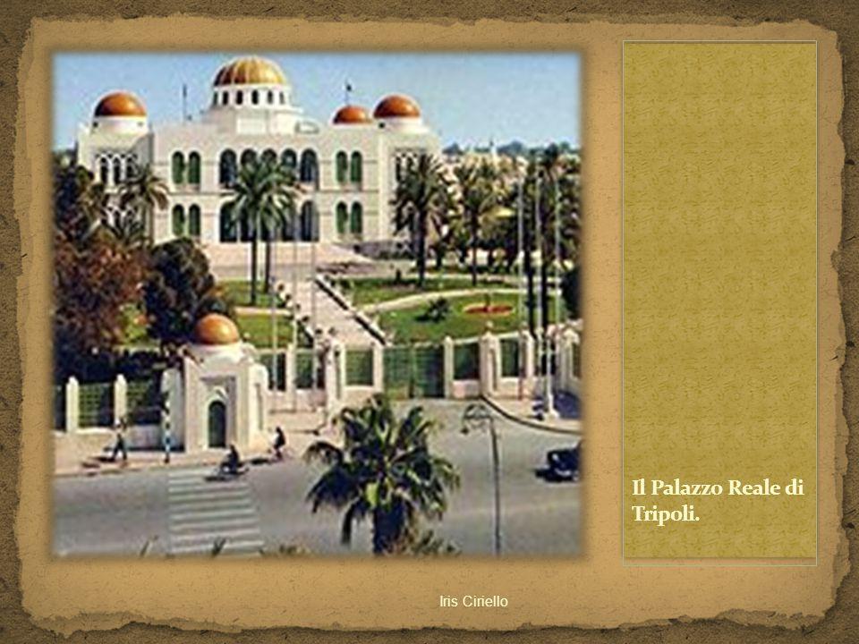 Il Palazzo Reale di Tripoli.