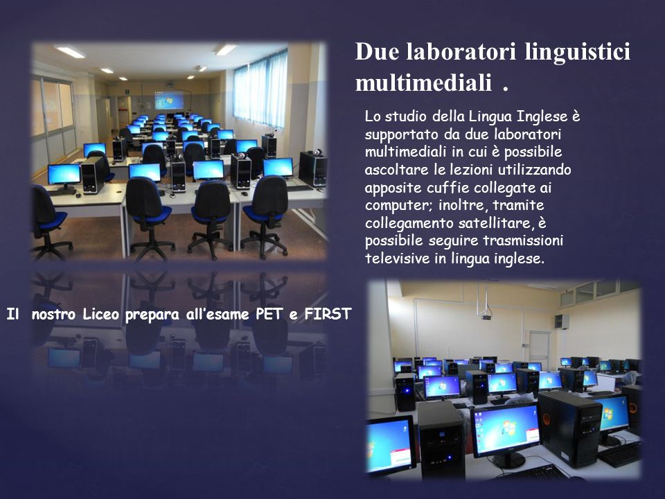 Due laboratori linguistici multimediali .