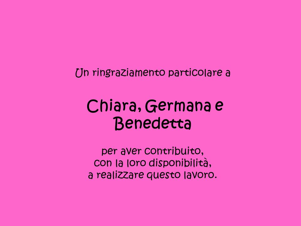 Chiara, Germana e Benedetta
