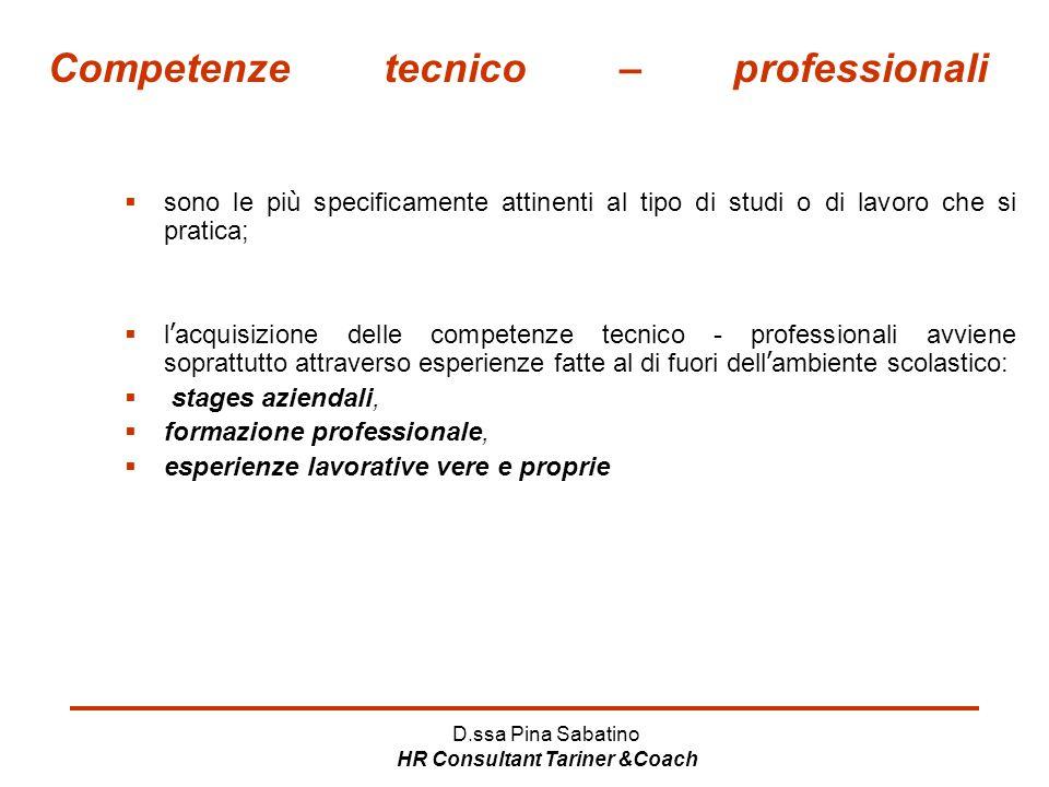 Competenze tecnico – professionali