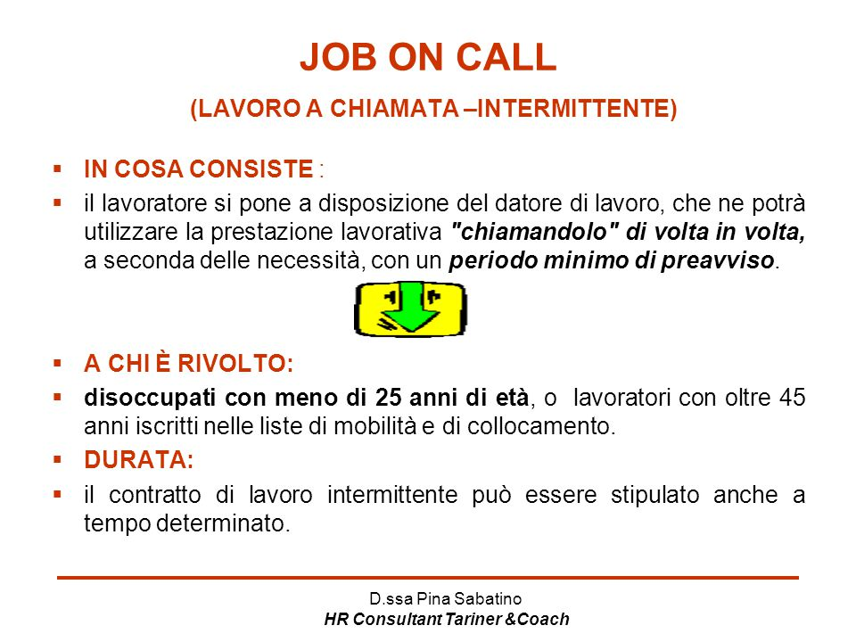 JOB ON CALL (LAVORO A CHIAMATA –INTERMITTENTE)