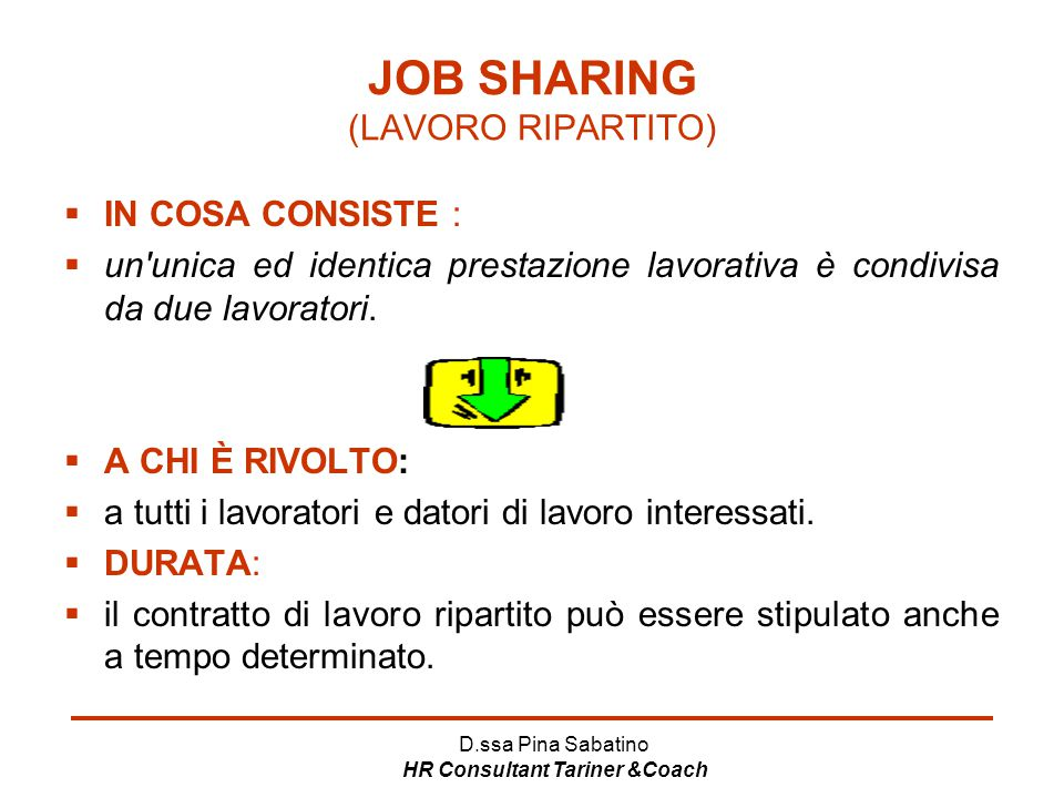 JOB SHARING (LAVORO RIPARTITO)