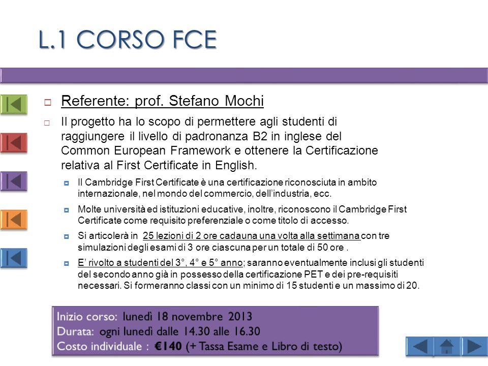 L.1 CORSO FCE Referente: prof. Stefano Mochi