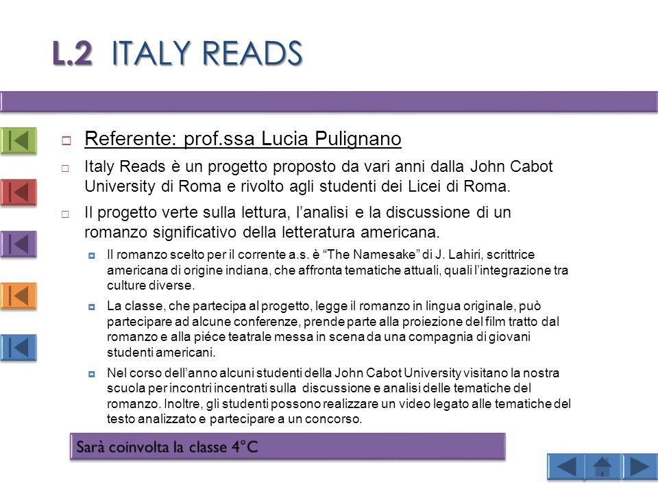 L.2 ITALY READS Referente: prof.ssa Lucia Pulignano