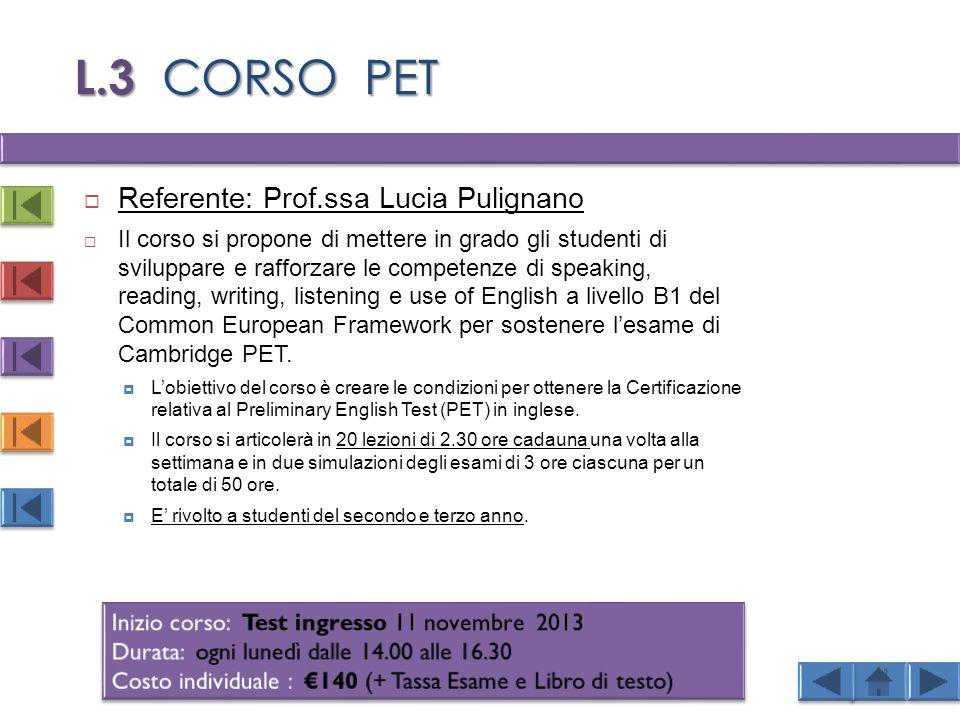 L.3 CORSO PET Referente: Prof.ssa Lucia Pulignano