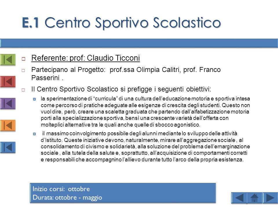 E.1 Centro Sportivo Scolastico