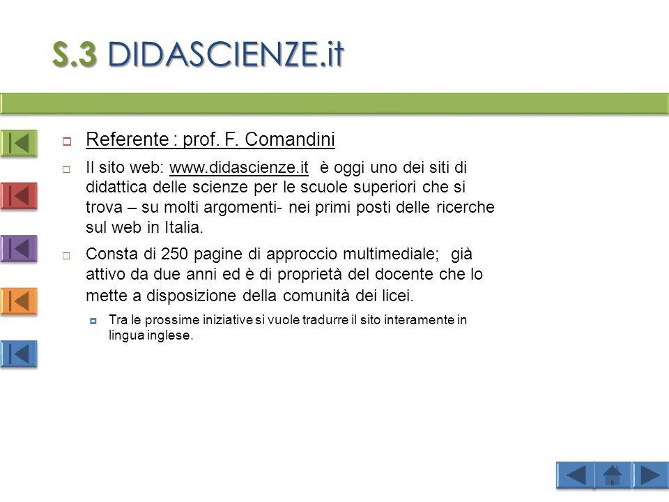 S.3 DIDASCIENZE.it Referente : prof. F. Comandini
