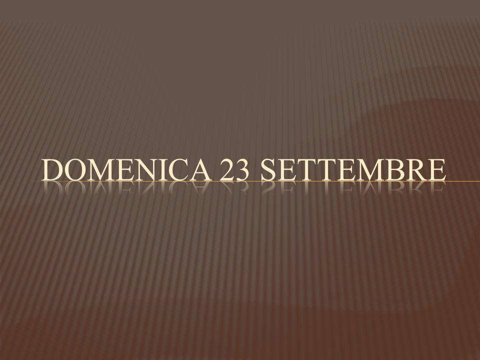 DOMENICA 23 SETTEMBRE