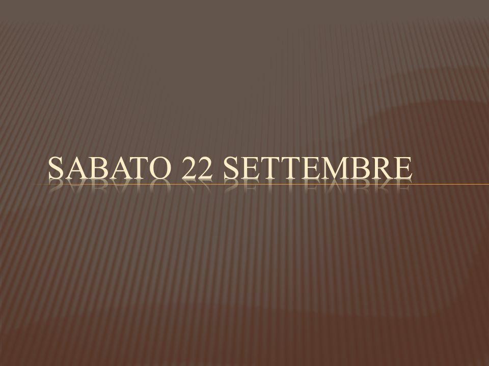 Sabato 22 settembre