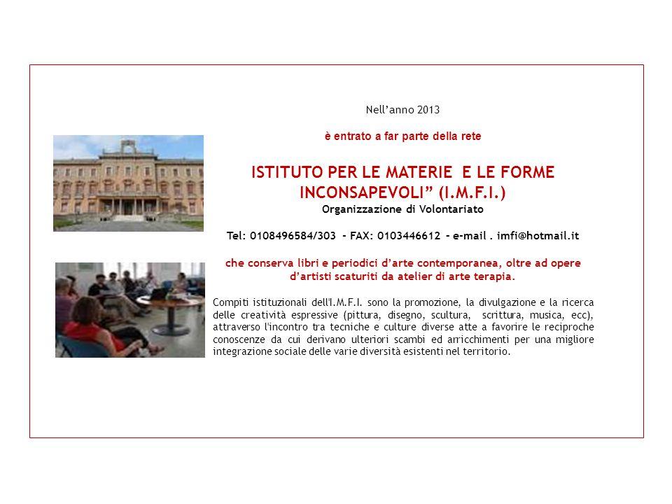 ISTITUTO PER LE MATERIE E LE FORME INCONSAPEVOLI (I.M.F.I.)
