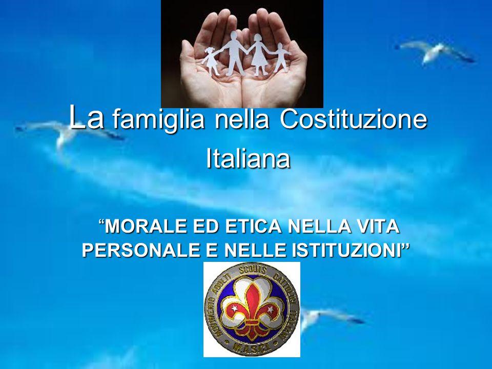 La famiglia nella Costituzione Italiana