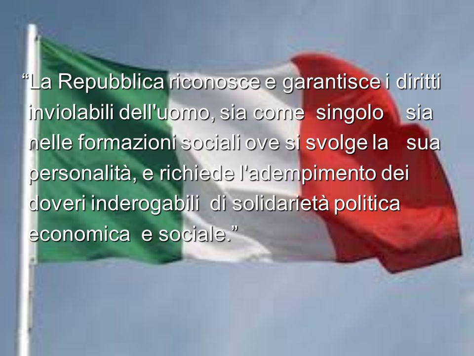 La Repubblica riconosce e garantisce i diritti
