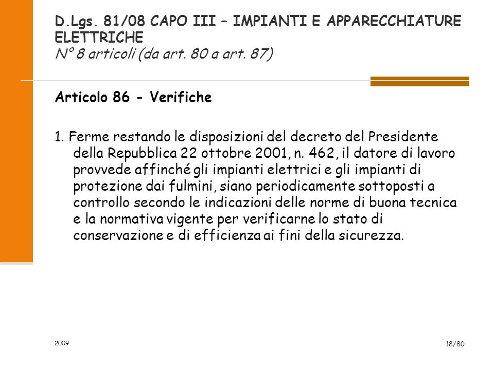 D.Lgs. 81/08 CAPO III – IMPIANTI E APPARECCHIATURE ELETTRICHE N° 8 articoli (da art. 80 a art. 87)