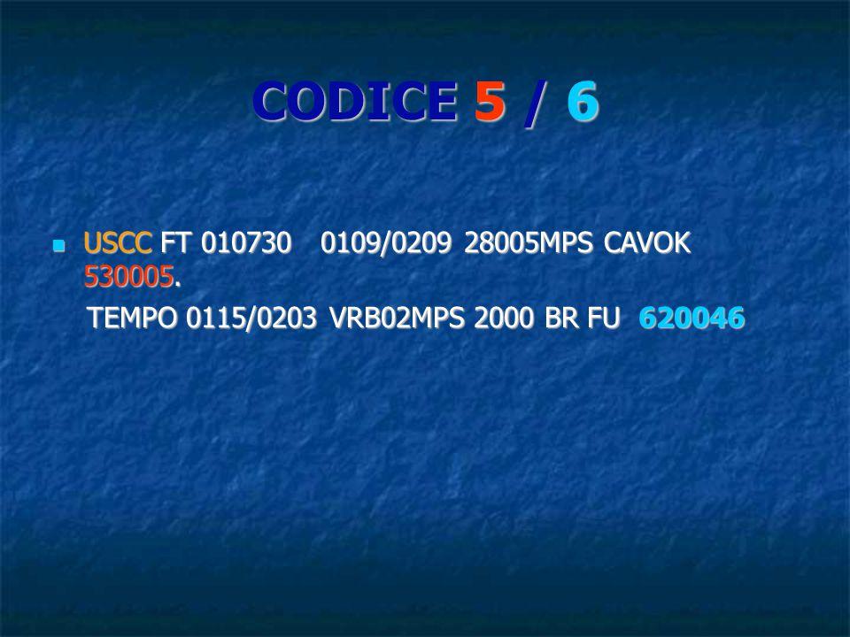 CODICE 5 / 6 USCC FT 010730 0109/0209 28005MPS CAVOK 530005.