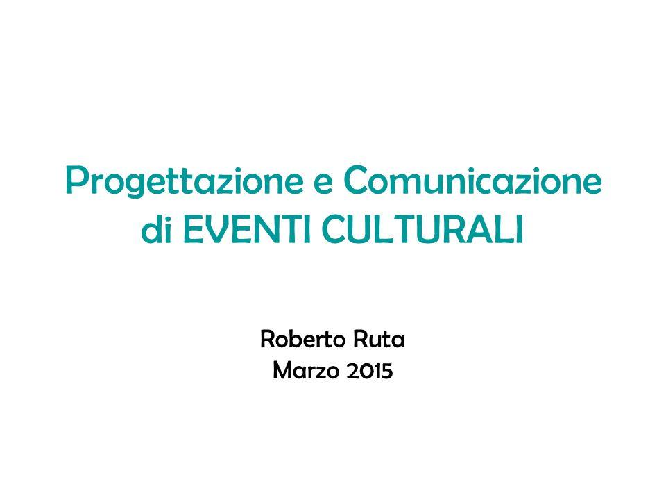 Progettazione e Comunicazione di EVENTI CULTURALI