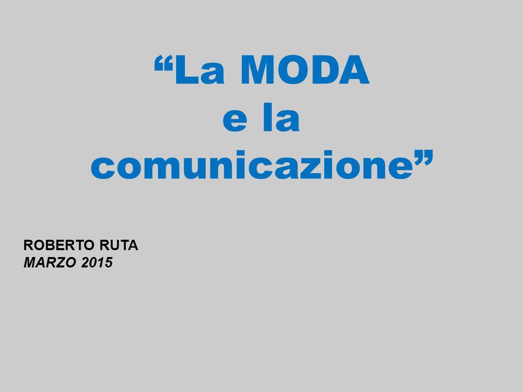 La MODA e la comunicazione