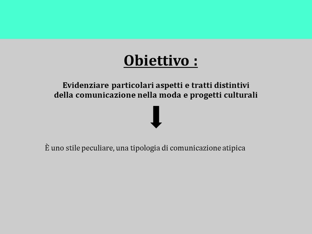 Obiettivo : Evidenziare particolari aspetti e tratti distintivi