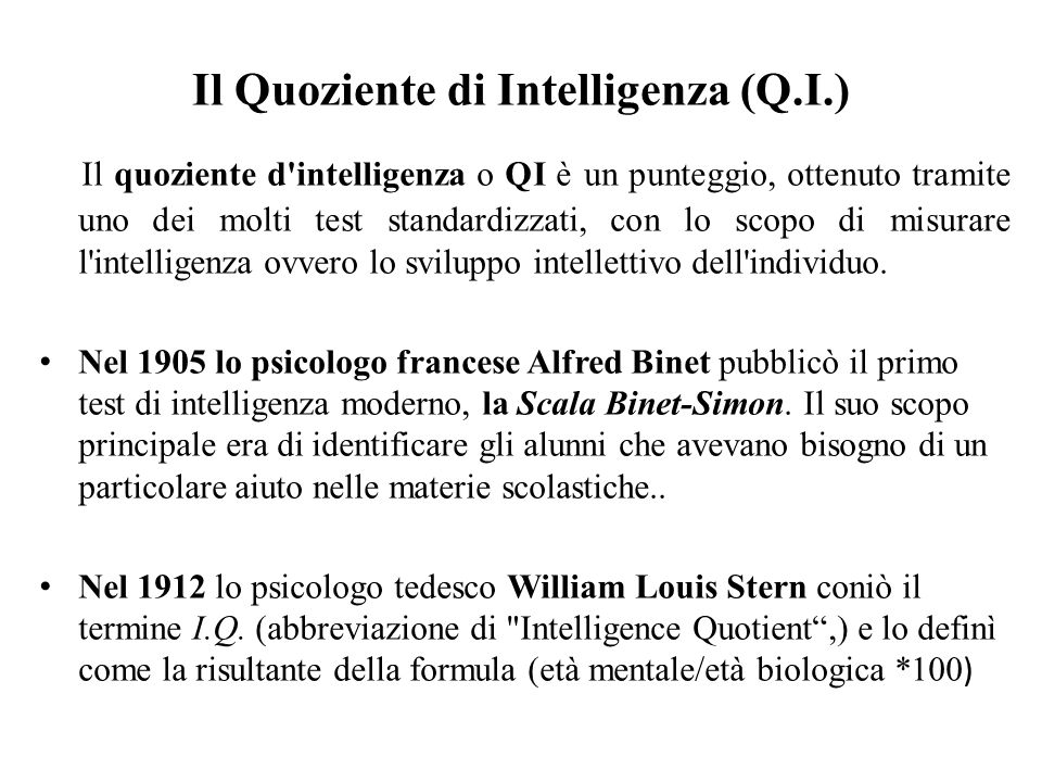 Il Quoziente di Intelligenza (Q.I.)