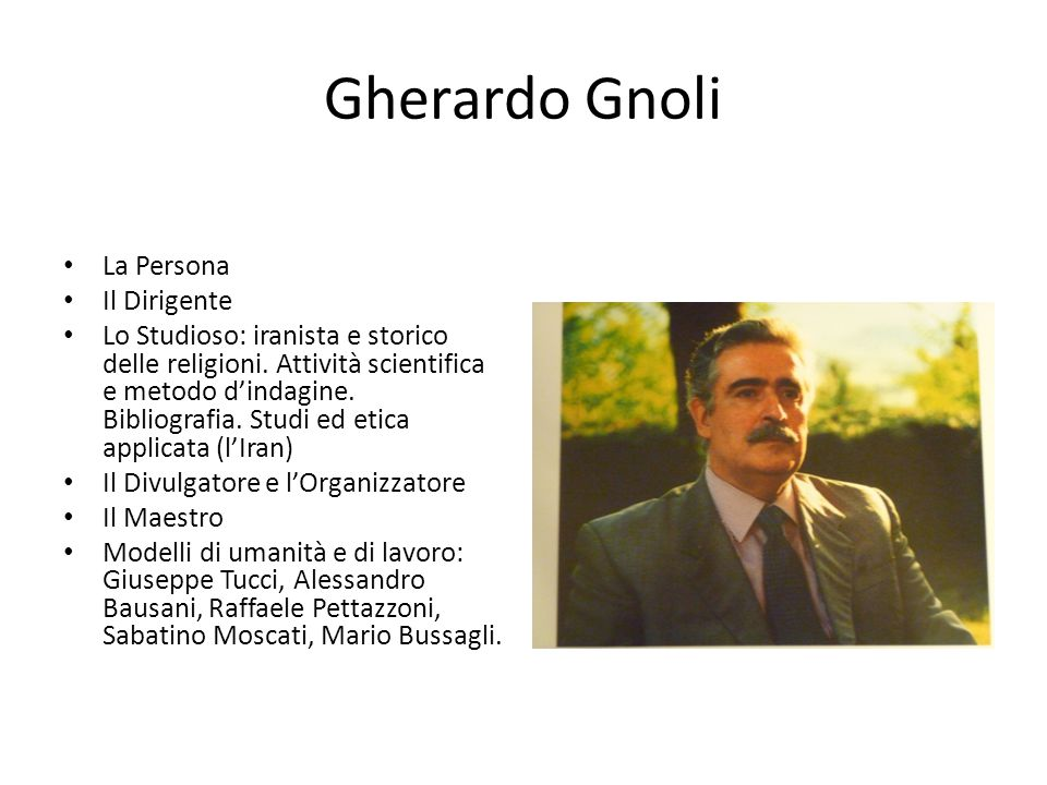 Gherardo Gnoli La Persona Il Dirigente