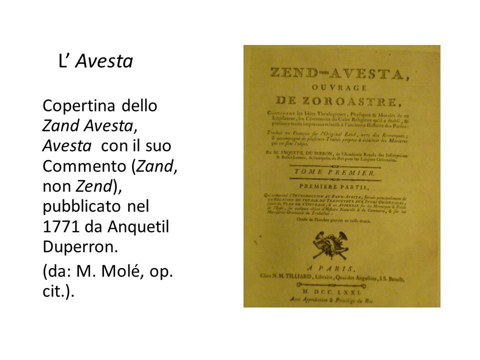 L' Avesta Copertina dello Zand Avesta, Avesta con il suo Commento (Zand, non Zend), pubblicato nel 1771 da Anquetil Duperron.