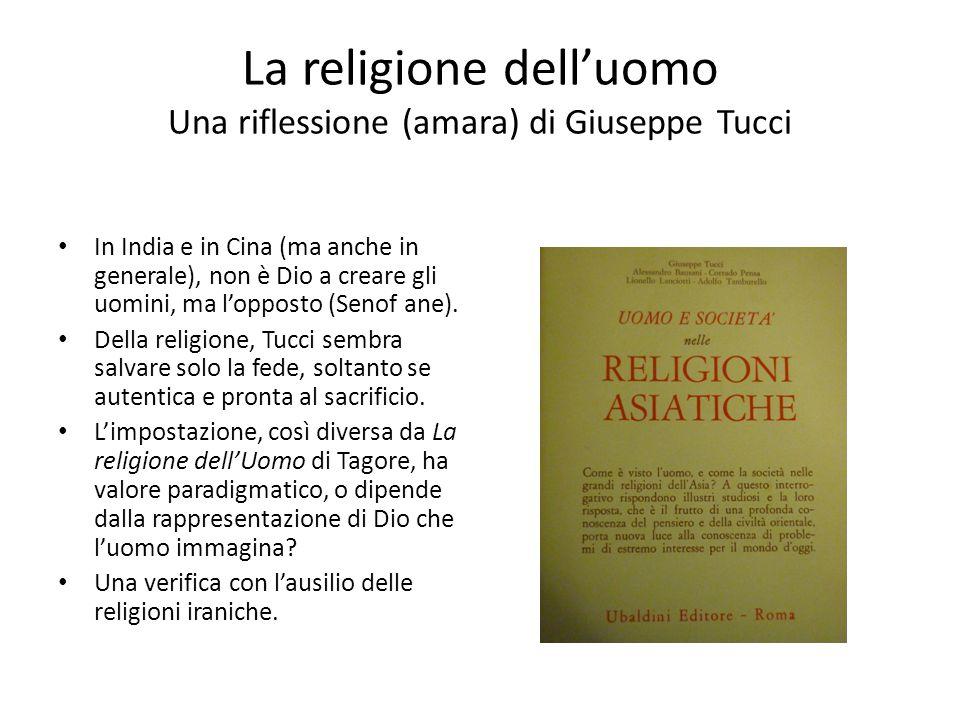 La religione dell'uomo Una riflessione (amara) di Giuseppe Tucci