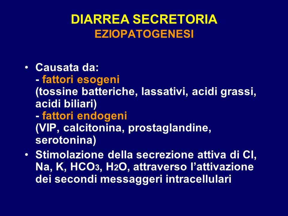 DIARREA SECRETORIA EZIOPATOGENESI