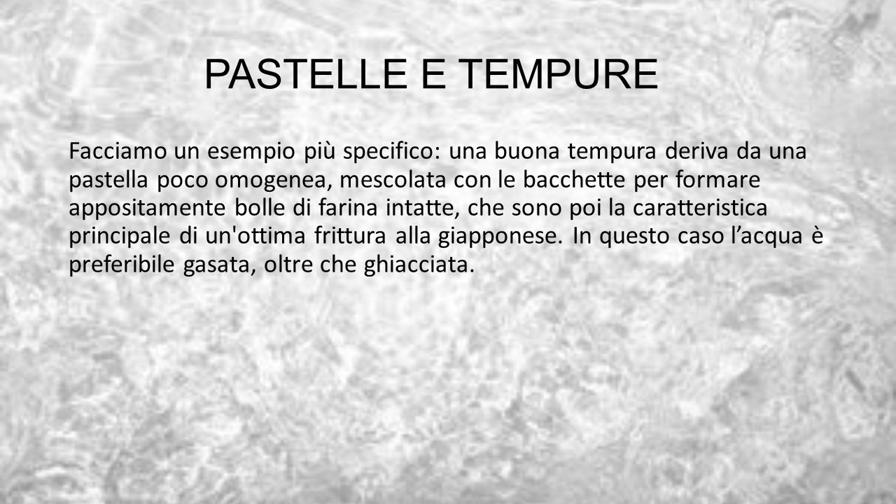 PASTELLE E TEMPURE