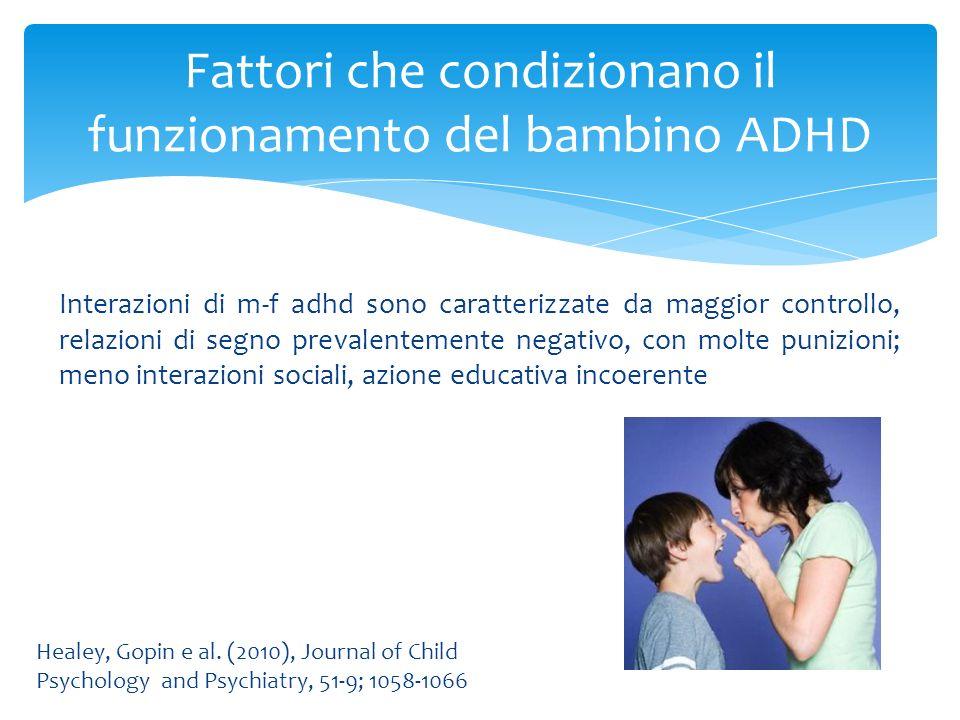 Fattori che condizionano il funzionamento del bambino ADHD