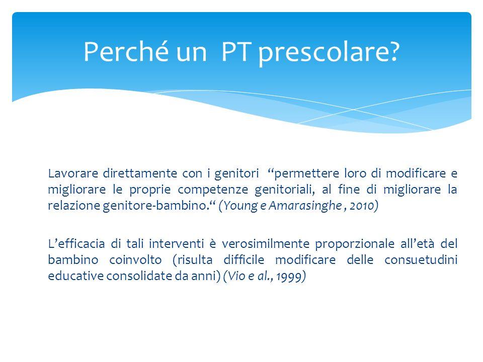 Perché un PT prescolare
