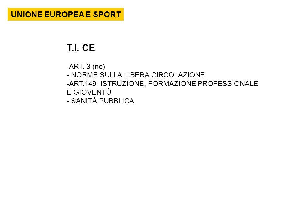 T.I. CE UNIONE EUROPEA E SPORT ART. 3 (no)
