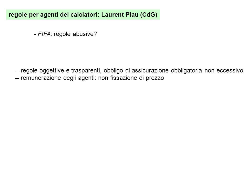 regole per agenti dei calciatori: Laurent Piau (CdG)