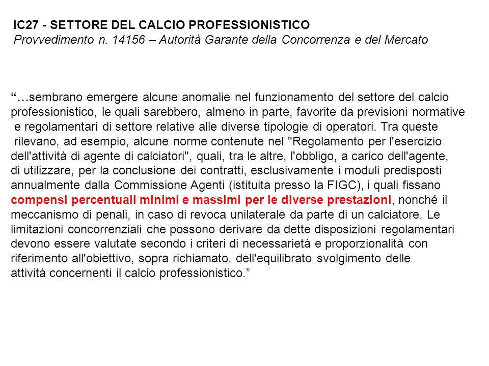 IC27 - SETTORE DEL CALCIO PROFESSIONISTICO Provvedimento n
