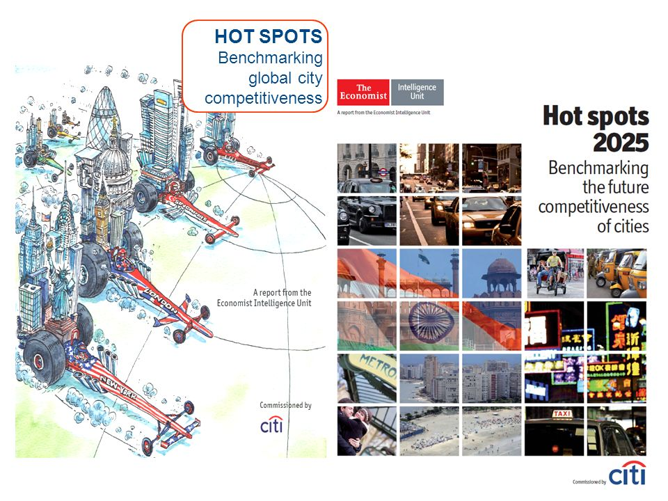 HOT SPOTS Benchmarking global city competitiveness