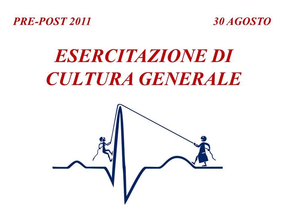 ESERCITAZIONE DI CULTURA GENERALE